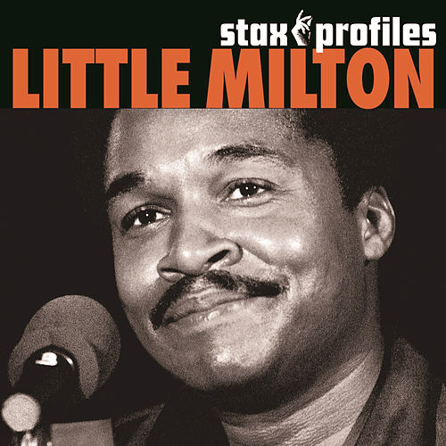 Play & Download Stax Profiles by Little Milton | Napster