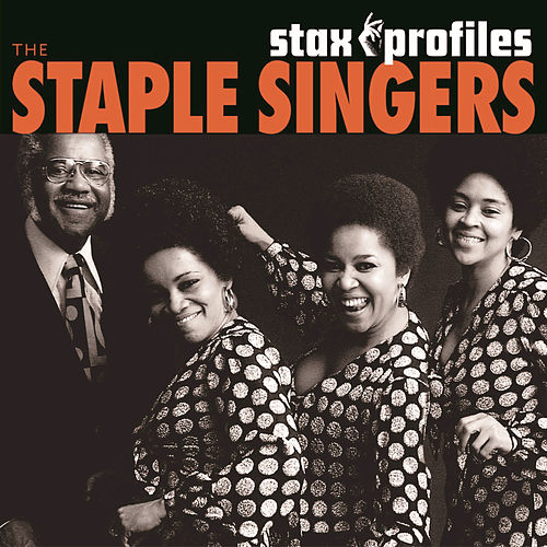 Play & Download Stax Profiles: The Staple Singers by The Staple Singers | Napster