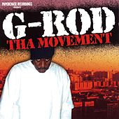 Tha Movement by G-Rod