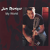 My World by Jon Roniger