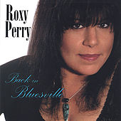 Back in Bluesville by Roxy Perry