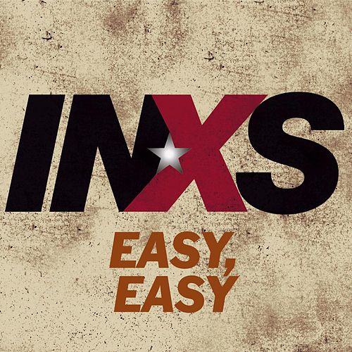 Play & Download Easy, Easy by INXS | Napster