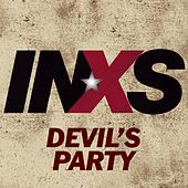Play & Download Devil's Party by INXS | Napster