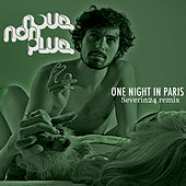 Play & Download One Night In Paris Severin24 Remix by ...Nous Non Plus | Napster