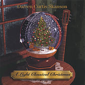 A Light Classical Christmas by Darren Curtis Skanson