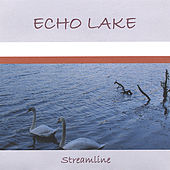 Play & Download Echo Lake by Streamline | Napster