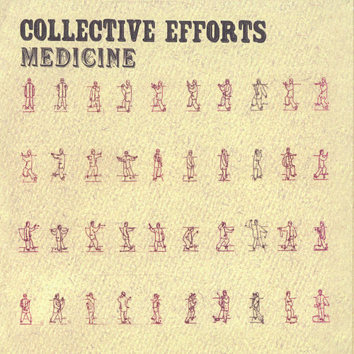 Play & Download Medicine by Collective Efforts | Napster