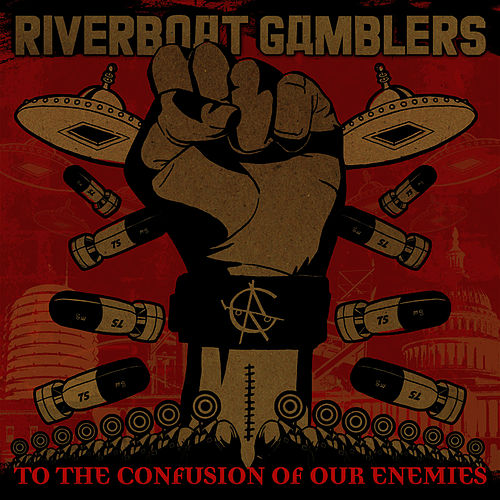 To The Confusion Of Our Enemies by Riverboat Gamblers