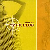 Play & Download Urban Life by The V.I.P. Club | Napster
