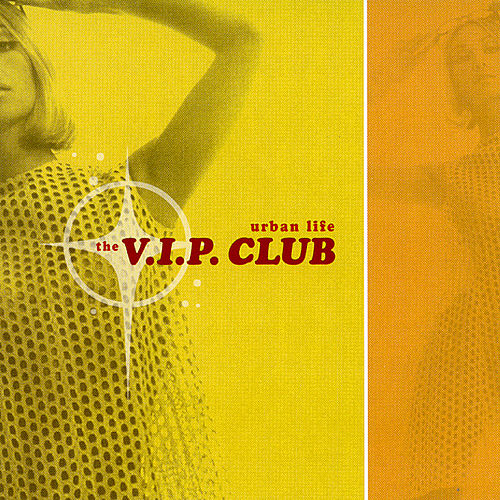 Urban Life by The V.I.P. Club