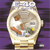 Play & Download In A Major Way by E-40 | Napster