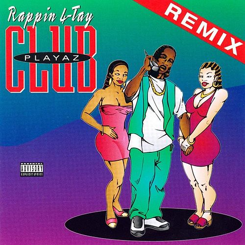 Play & Download Playaz Club by Rappin' 4-Tay | Napster