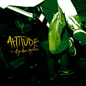 We All Go Down Together by Attitude