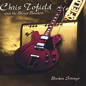 Play & Download Broken Strings by Chris Tofield | Napster