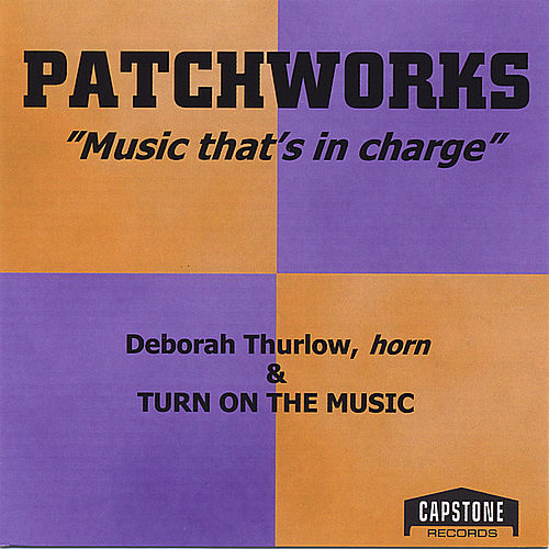 Patchworks by Deborah Thurlow