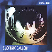 Play & Download electric gallery by Thomas Blug | Napster