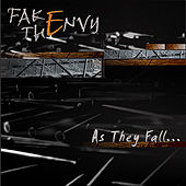 Play & Download As They Fall by Fake The Envy | Napster