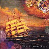 The Floorwalkers EP by The Floorwalkers