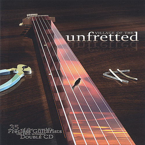 Village Of The Unfretted by Various Artists