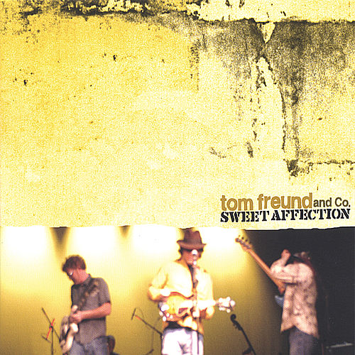 Play & Download Sweet Affection by Tom Freund | Napster