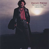 Play & Download The Country Jazz Singer Collectors Edition by Freddy Powers | Napster