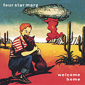Welcome Home by Four Star Mary