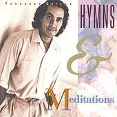 Play & Download Hymns & Meditations by Fernando Ortega | Napster