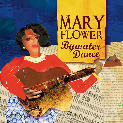 Play & Download Bywater Dance by Mary Flower | Napster