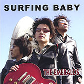 Play & Download Surfing Baby by The Emeralds | Napster