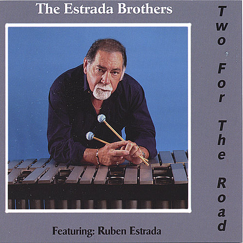 Play & Download Two For The Road by The Estrada Brothers | Napster