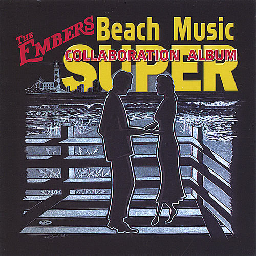 Play & Download Beach Music Super Collaboration by Various Artists | Napster