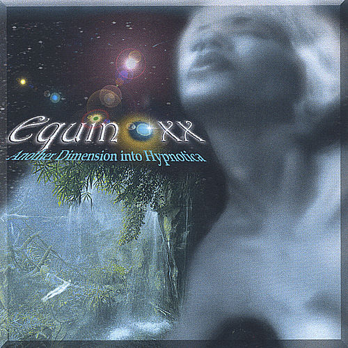 Play & Download Another Dimension into Hypnotica by Equinoxx | Napster