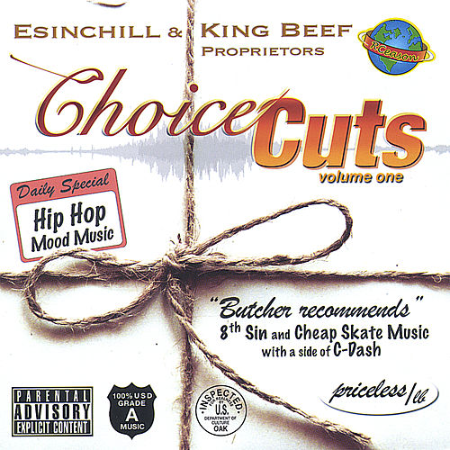 Choice Cuts by Esinchill and King Beef