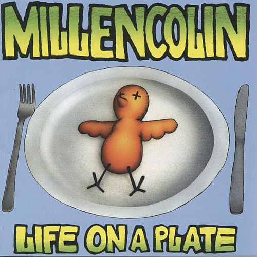 Life On A Plate by Millencolin
