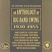 An Anthology Of Big Band Swing 1930-1955 by Various Artists