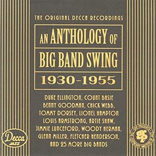 Play & Download An Anthology Of Big Band Swing 1930-1955 by Various Artists | Napster