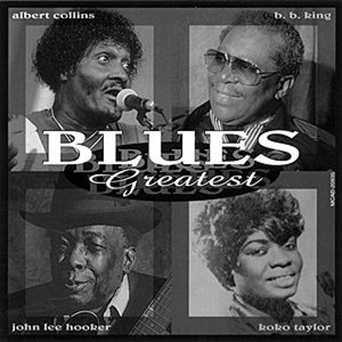 Play & Download Blues Greatest by Various Artists | Napster