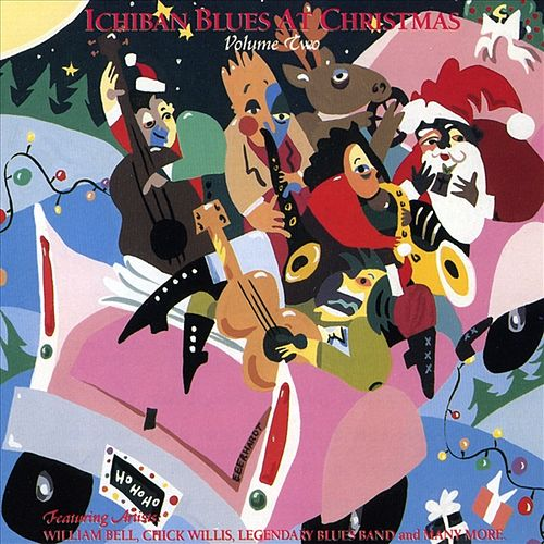 Play & Download Ichiban Blues At Christmas Vol. 2 by Various Artists | Napster