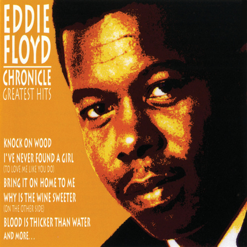 Play & Download Chronicle: Greatest Hits by Eddie Floyd | Napster