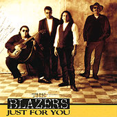 Play & Download Just For You by The Blazers | Napster
