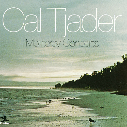 Play & Download Monterey Concerts by Cal Tjader | Napster