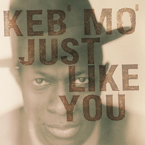 Play & Download Just Like You by Keb' Mo' | Napster