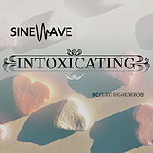 Intoxicating by Sinewave
