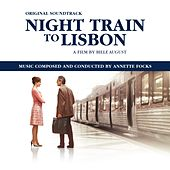 Play & Download Night Train to Lisbon by Annette Focks | Napster