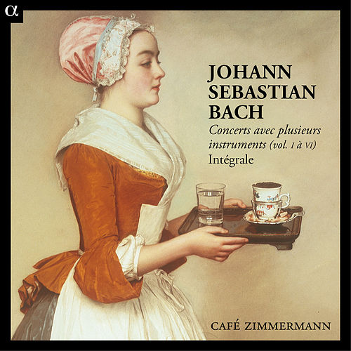 Play & Download Bach: Concerts avec plusieurs instruments (vol. I à VI) Intégrale by Various Artists | Napster