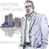 Can't Wait Until Sunday by Richard Hollis