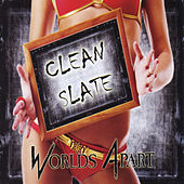 Play & Download Clean Slate by Worlds Apart | Napster