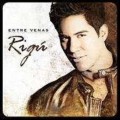 Play & Download Entre Venas by Rigú | Napster