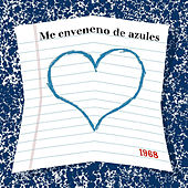 Play & Download 1968 by Me Enveneno De Azules | Napster