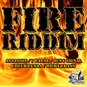 Play & Download Fire Riddim by Various Artists | Napster